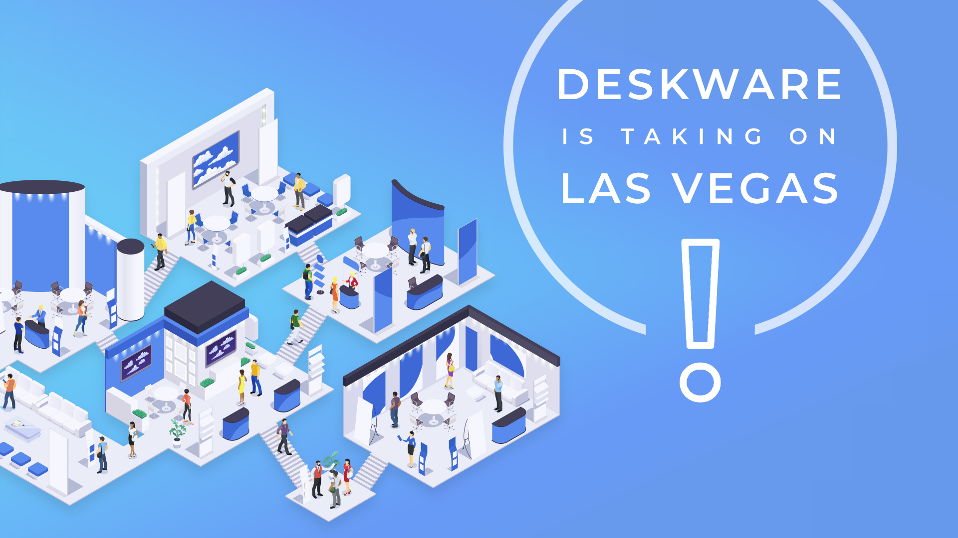 Deskware Is Taking On Connect IT 2019