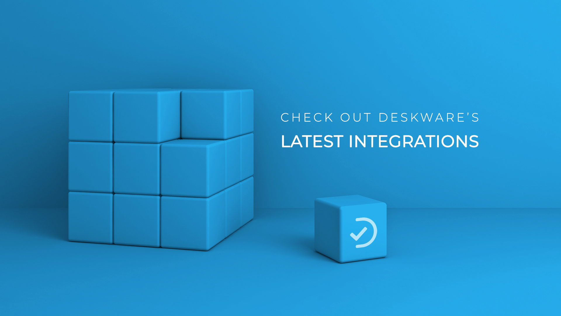 Check Out Deskware's Latest Integrations