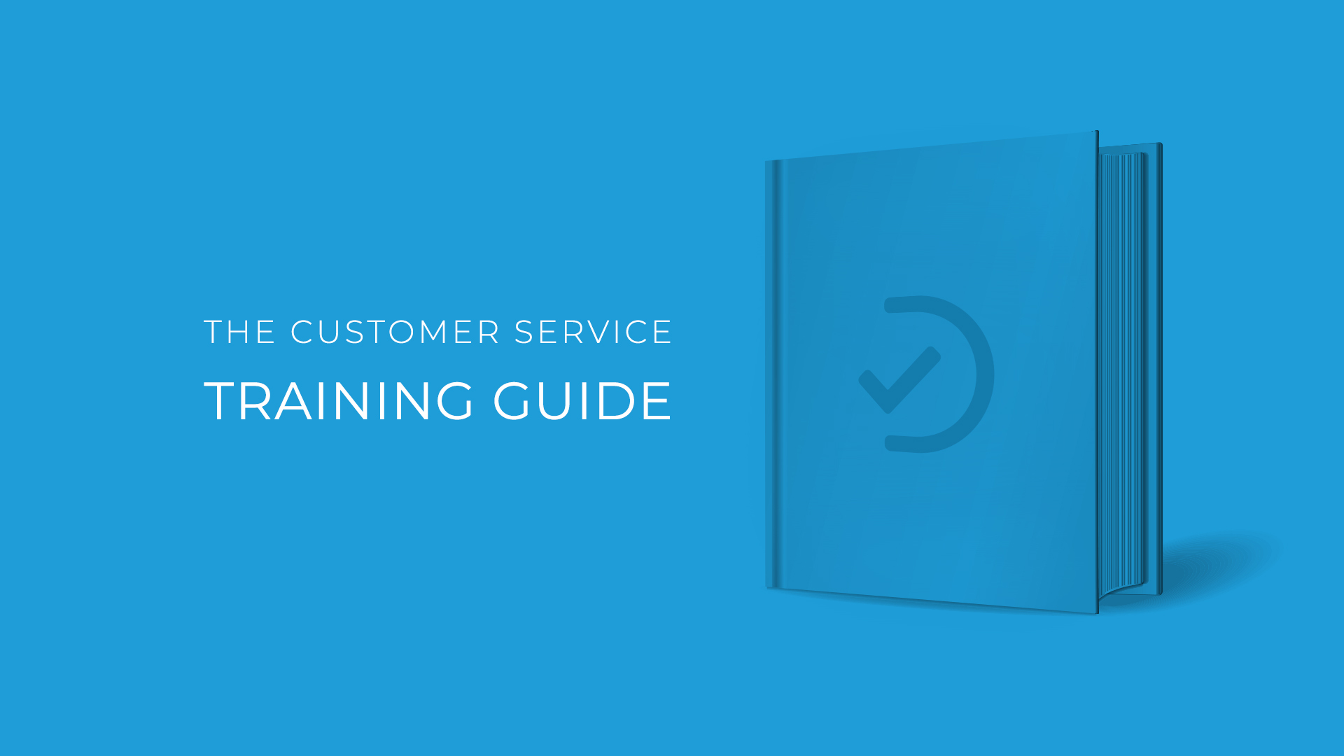 The Customer Service Training Guide