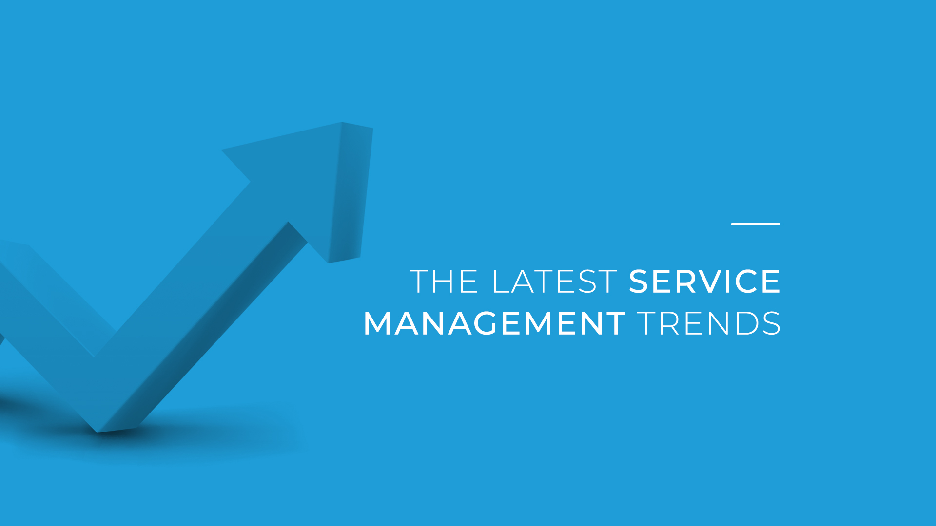 The Latest Service Management Trends